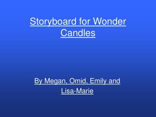 Storyboard for Wonder Candles