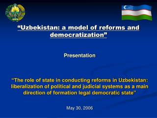 "Presentation ""The role of state in conducting reforms in Uzbekistan:"