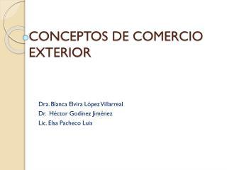 CONCEPTOS DE COMERCIO EXTERIOR