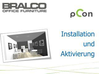 Installation und Aktivierung