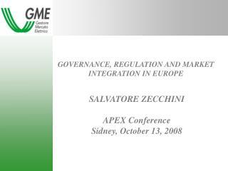 GOVERNANCE, REGULATION AND MARKET INTEGRATION IN EUROPE