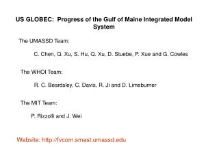 US GLOBEC:  Progress of the Gulf of Maine Integrated Model System