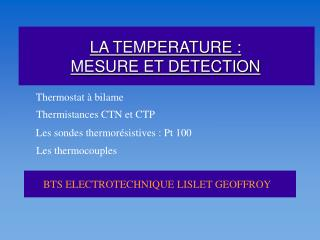 LA TEMPERATURE :  MESURE ET DETECTION