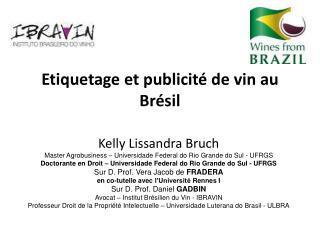 Etiquetage et publicité de vin au Brésil