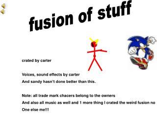 fusion of stuff