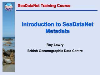 Introduction to SeaDataNet Metadata