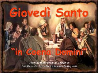 """Giovedì Santo  """"in Coena Domini"""""""