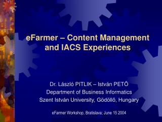 eFarmer – Content Management and IACS Experiences