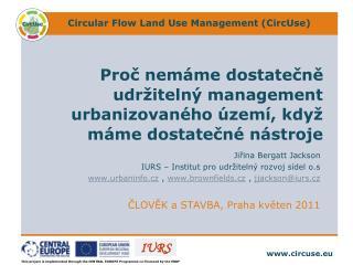 Proč nemáme dostatečně udržitelný management urbanizovaného území, když máme dostatečné nástroje