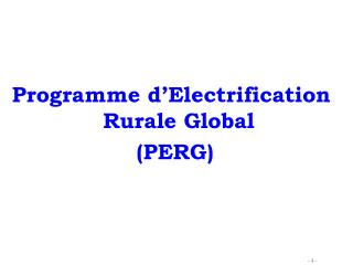 Programme d'Electrification Rurale Global  (PERG)