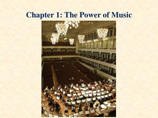 Chapter 1: The Power of Music
