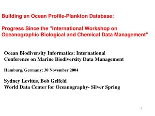 Ocean Biodiversity Informatics: International Conference on Marine Biodiversity Data Management