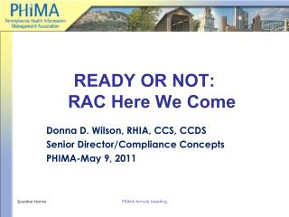 READY OR NOT:    RAC Here We Come