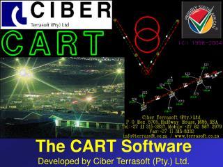 The CART Software Developed by Ciber Terrasoft Pty. Ltd.