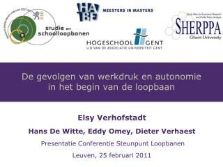 Elsy Verhofstadt Hans De Witte, Eddy Omey, Dieter Verhaest