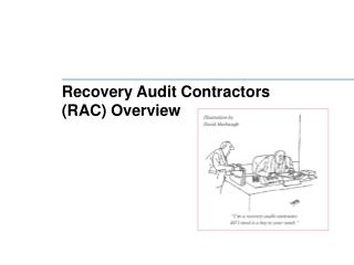 Recovery Audit Contractors  (RAC) Overview