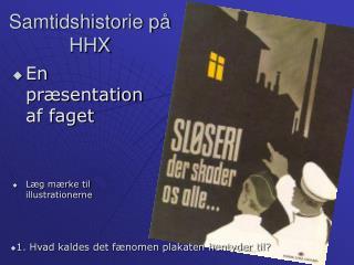 Samtidshistorie p� HHX