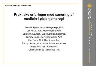 Praktiske erfaringer med sanering af medicin i plejehjemsregi