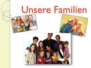 Unsere Familien