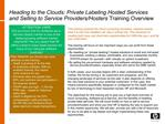 Heading to the Clouds: Private Labeling Hosted Services and Selling to Service Providers