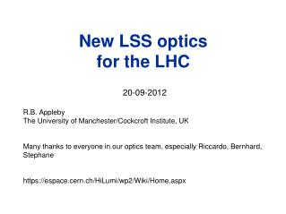 New LSS optics  for the LHC