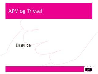 APV og Trivsel