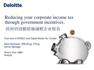 Reducing your corporate income tax through government incentives .