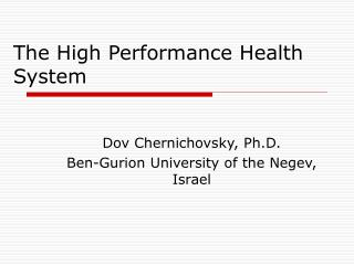 The High Performance Health System