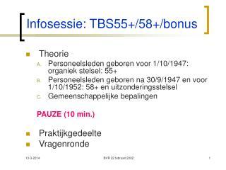 Infosessie: TBS55