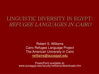 LINGUISTIC DIVERSITY IN EGYPT:  REFUGEE LANGUAGES IN CAIRO