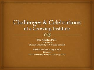 Challenges & Celebrations of a Growing Institute