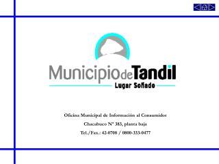Oficina Municipal de Información al Consumidor Chacabuco Nº 383, planta baja