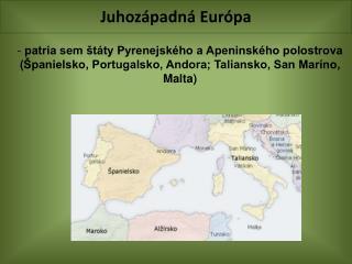 Juhozápadná Európa