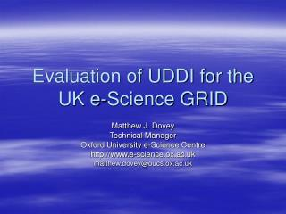 Evaluation of UDDI for the UK e-Science GRID