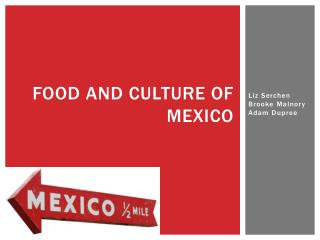 Food and culture of  mexico