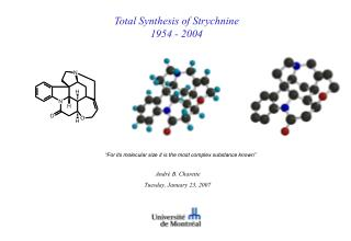 Total Synthesis of Strychnine 1954 - 2004