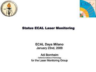 Status ECAL Laser Monitoring