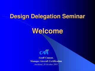 Design Delegation Seminar Welcome