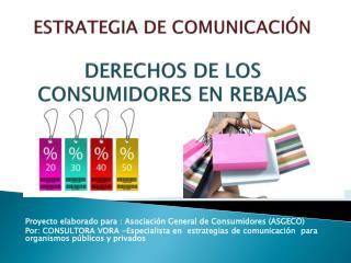ESTRATEGIA DE COMUNICACIÓN DERECHOS DE LOS CONSUMIDORES EN REBAJAS