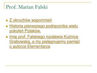 Prof. Marian Falski