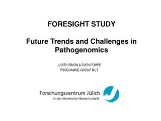 FORESIGHT STUDY Future Trends and Challenges in Pathogenomics