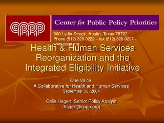 Health  Human Services Reorganization and the Integrated Eligibility Initiative