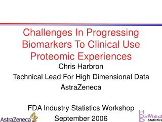 Challenges In Progressing Biomarkers To Clinical Use Proteomic Experiences