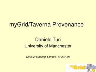 myGrid/Taverna Provenance