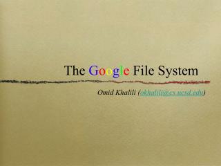 The  G o o g l e  File System