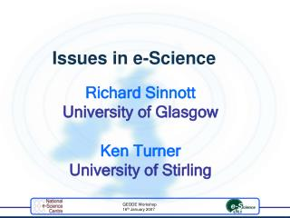 Richard Sinnott University of Glasgow Ken Turner University of Stirling