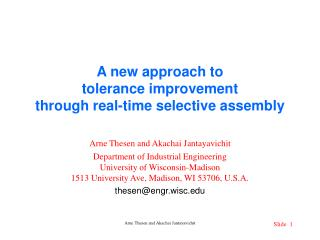 A new approach to  tolerance improvement through real-time selective assembly