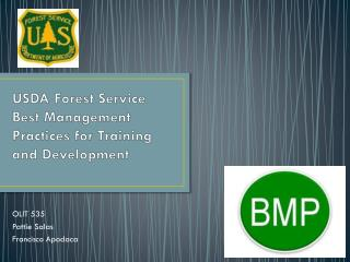 USDA Forest Service Best  Management Practices  for Training and Development