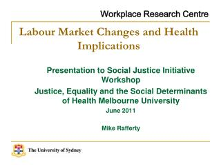 Labour Market Changes and Health Implications