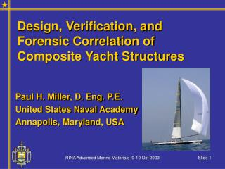 Design, Verification, and Forensic Correlation of Composite Yacht Structures